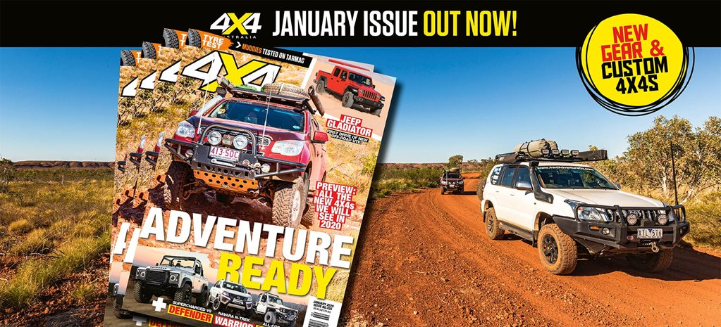 4X4 Australia January 2020 issue preview news