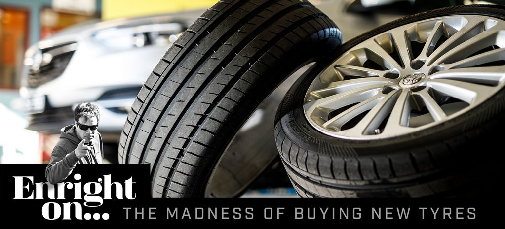 Opinion: The madness of buying tyres