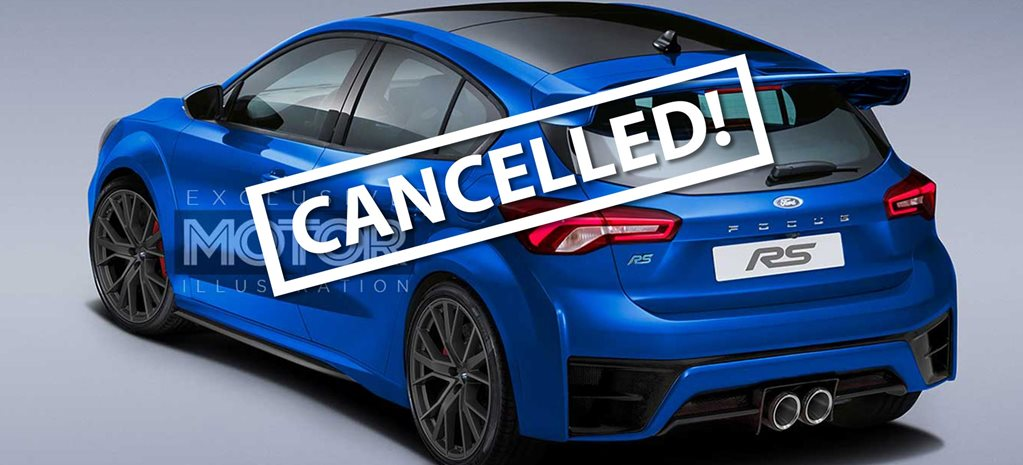 2020 Ford Focus RS axed NEWS