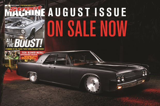 Street Machine August issue on sale now