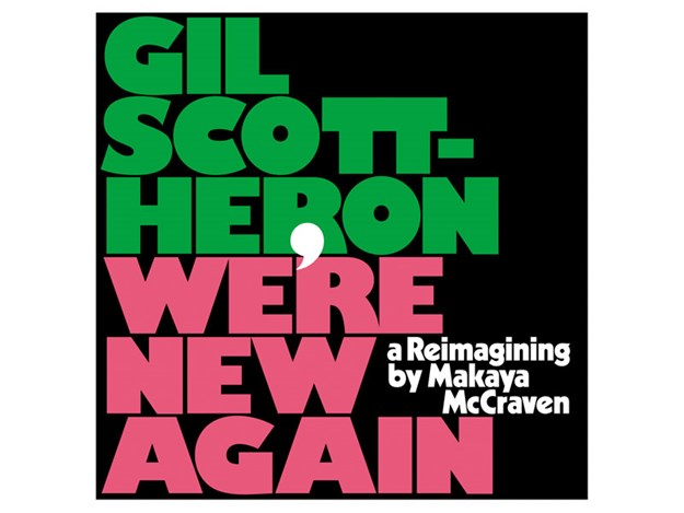Gil-Scott-Heron_We're-New-Again---a-Reimagining-by-Makaya-McCraven.jpg