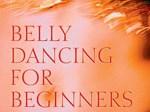 *Belly Dancing for Beginners*