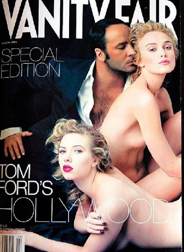 Keira Knighley and Scarlett Johansson with Tom Ford on the cover of *Vanity Fair* in 2006.