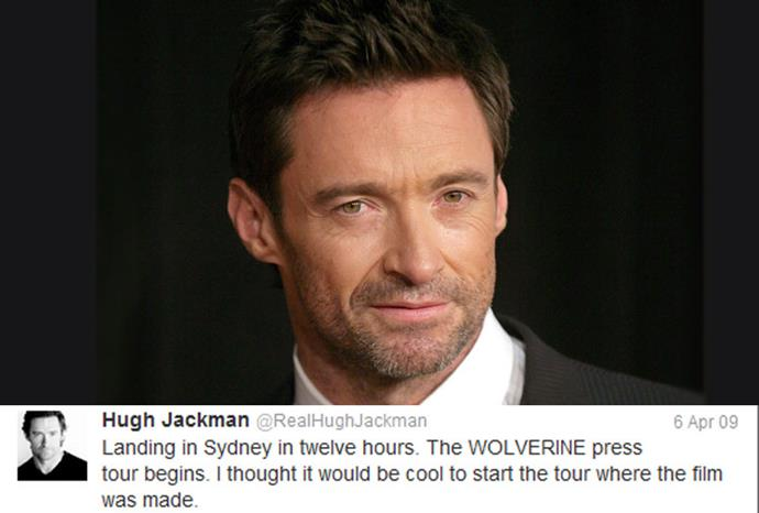 Hugh Jackman is one of Australia's favourite tweeters, but he's only posted just over 300 updates.