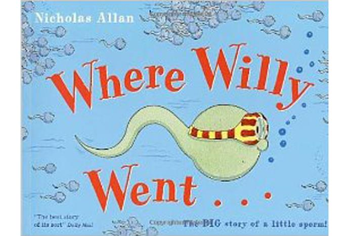 Where Willy Went: The Big Story of a Little Sperm!