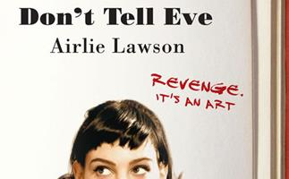 *Don't Tell Eve* by Airlie Lawson