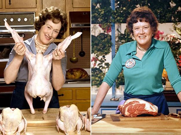 Streep played chef Julia Child in Julie & Julia.
