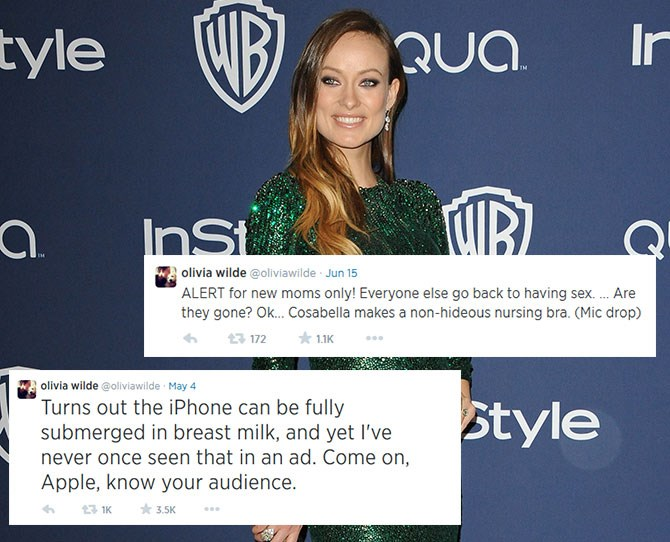 **Olivia Wilde:**Having just given birth to son Otis, Olivia makes having a newborn (and still being hilarious) seem totally possible.