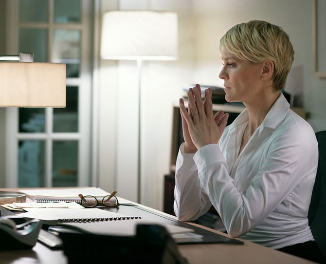 **Claire Underwood, *House of Cards*:** For starters, is she REALLY an enemy you want to make? Probs not. Aside from that, Claire's icy exterior almost always makes sure she achieves her goals in a logical manner.