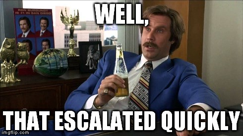 You hit the nail on the head, Ron Burgundy. If you've had a similarly heinous experience, send the proof to byefelipesubmissions@gmail.com.