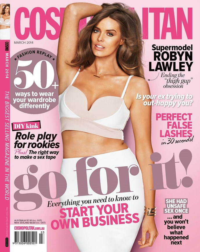 **March 2014:** Australia's first plus-size supermodel, Robyn Lawley, lands her first Cosmo cover.