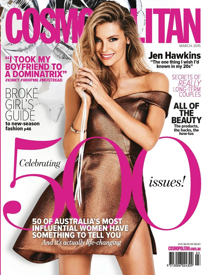"**March 2015:** Brings us to NOW! This sparkly new issue starring [Jen Hawkins](http://www.cosmopolitan.com.au/celebrity/girl-crush/2015/1/jen-hawkins-shares-her-life-lessons-and-obsessions-with-cosmo/|target=""_blank"") is on sale right now."