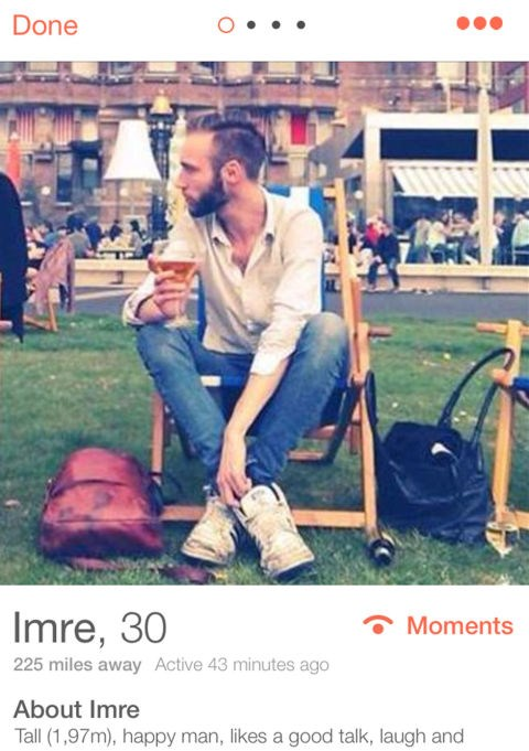 ***IMRE, 30***   Amsterdam *Tall (1,97m), happy man, likes a good talk, laugh and dance. I work as an architect in amsterdam and berlin, and like to write as well. Food and cooking, making and listening to music, biking and art are there for leisure. Looking for nice, sweet, new people, and why not, maybe a date once in a while. I don't like people that just do this for their ego. If I swipe, I am serious.*
