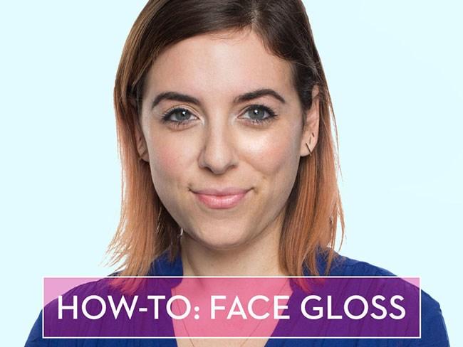 Face gloss