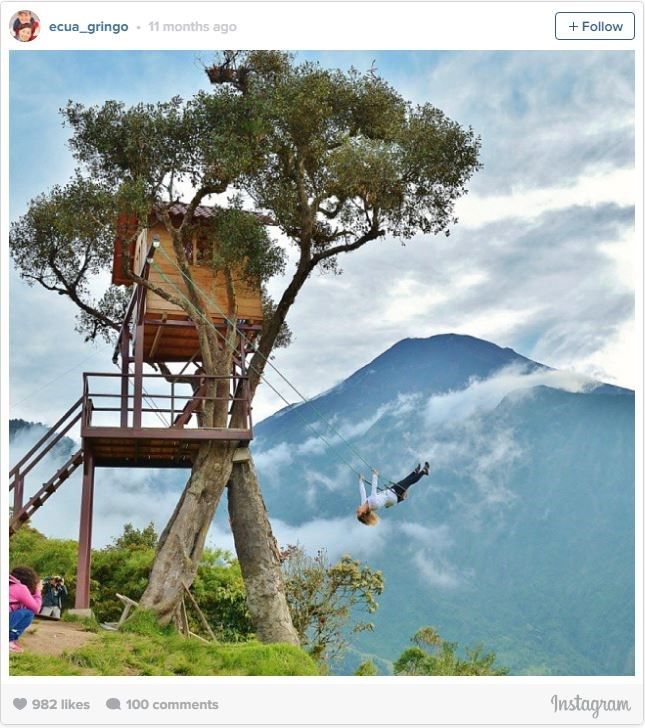 "**12. END OF THE WORLD SWING, ECUADOR   **This [tree house swing](http://www.atlasobscura.com/places/swing-at-the-end-of-the-world|target=""_blank"") is definitely not for the faint of heart — but hey, if you're brave enough, try out the wooden swing and feel as if you're flying over the lush canyon below."