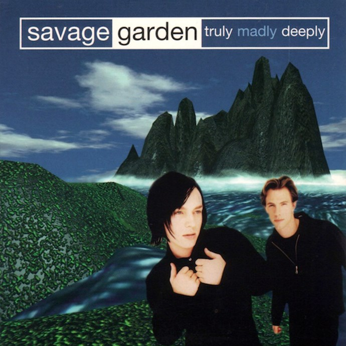 'Truly, Madly, Deeply' by Savage Garden