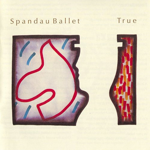 'True' by Spandau Ballet