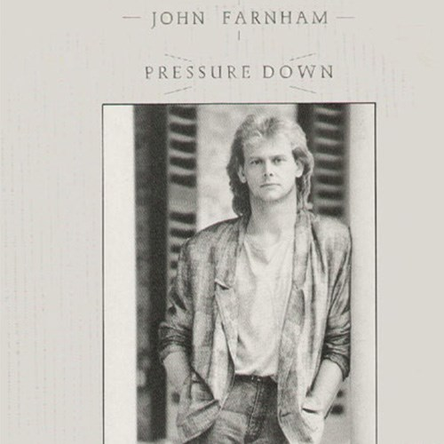 'Take the pressure down' by John Farnham