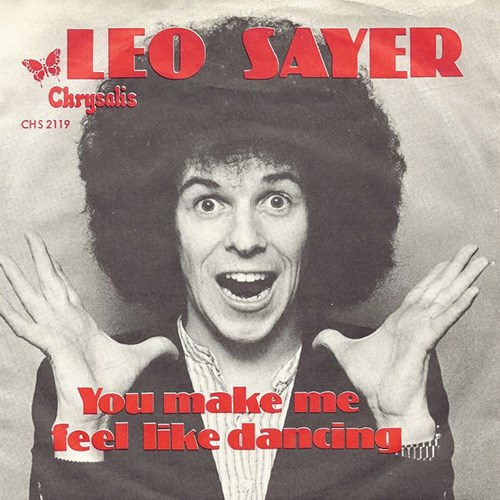 'You make me feel like dancin' by Leo Sayer