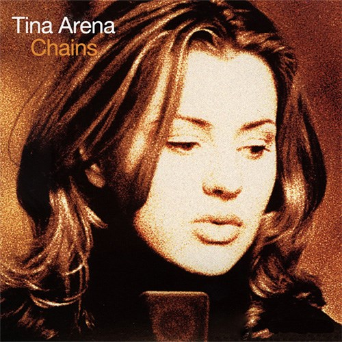 'Chains' by Tina Arena