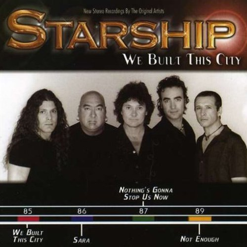 'We built this city' by Starship