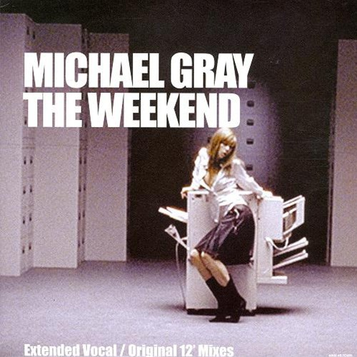 'The Weekend' by Michael Gray