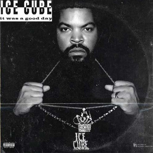 'It Was A Good Day' by Ice Cube