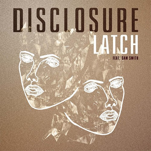 'Latch' by Disclosure