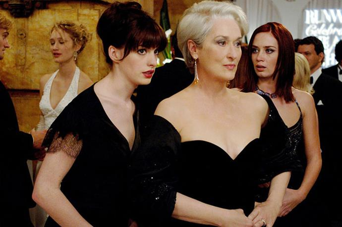 <strong><em>The Devil Wears Prada</em></strong> <br>We were all kinds of excited when we heard Broadway producer Kevin McCollum might be adapting most-quotable-film-ever <em>The Devil Wears Prada</em>. <br><br>No word on when it'll officially be in the works, but we're hoping both Anne Hathaway and Meryl Streep sign up. They've certainly got the singing chops (see: <em>Les Miserables</em> and <em>Into The Woods</em>). <br><br><em>Image: The Devil Wears Prada (2006)</em>