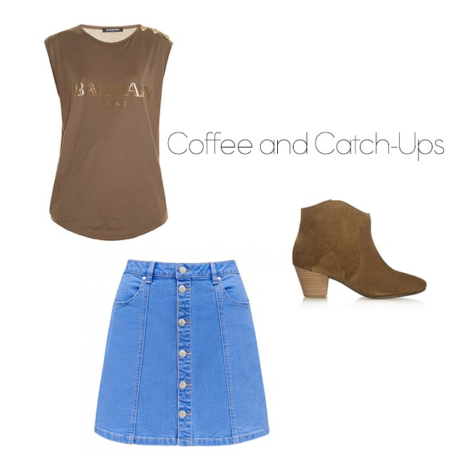 "<p><strong>Coffee and Catch-ups</strong></p> <p>You wanna look cute but you wanna be comfortable, right? Then wear a loose tee with a skirt and add a pair of boots for some height.</p> <p><a href=""http://www.matchesfashion.com/au/products/Balmain-Logo-print-tank-top-1038769"">Balmain tank</a>, $264. </p> <p><a href=""http://www.forevernew.com.au/matilda-a-line-mini-skirt-231981?colour=bleach+wash"">Denim skirt</a>, $49.95.</p> <p><a href=""http://www.net-a-porter.com/au/en/product/588107/isabel_marant/etoile-the-dicker-suede-ankle-boots"">Isabel Marant boots</a>, $700.</p>"