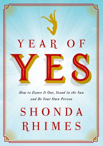 "<strong><em>YEAR OF YES: HOW TO DANCE IT OUT, STAND IN THE SUN, AND BE YOUR OWN PERSON</em> BY SHONDA RHIMES</strong> <br><br> ""Shonda Rhimes is not a 'powerful woman in TV,' as I've sometimes seen her described, but simply 'the most powerful person in TV,' full stop, the end. I don't need to explain to you why it wasn't easy for her to get where she is, but I do feel the need to explain that her memoir isn't the heavy-handed self-help guide that I, truthfully, had imagined it could be. (I blame the title.) It's a really, really entertaining book - which, of course, makes perfect sense. Yes, you'll be better off for reading her memoir, but you'll also enjoy the process."" - Natalie Matthews, ELLE.com senior editor"