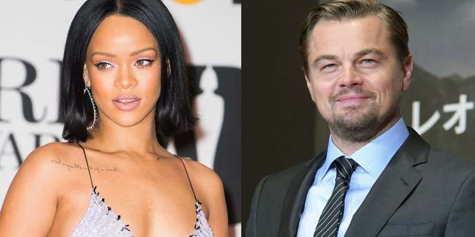Rihanna and Leonardo DiCaprio.