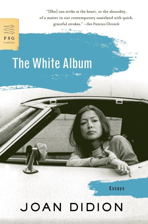 """We tell ourselves stories in order to live,"" begins this 1979 collection of Joan Didion essays. Though less-celebrated than 1968's Slouching Towards Bethlehem, The White Album harnesses Didion's skill at capturing the tensions and obessions of mid-to-late 20th century California and amps up the existential ennui another notch as she tries to make sense of the chaos of everything from politics to contemporary consumer culture. ""The centre cannot hold,"" Didion wrote, quoting Yeats, in ""Bethlehem."" In ""Album,"" the essayist and critic chronicles what life felt like after the centre fell apart."