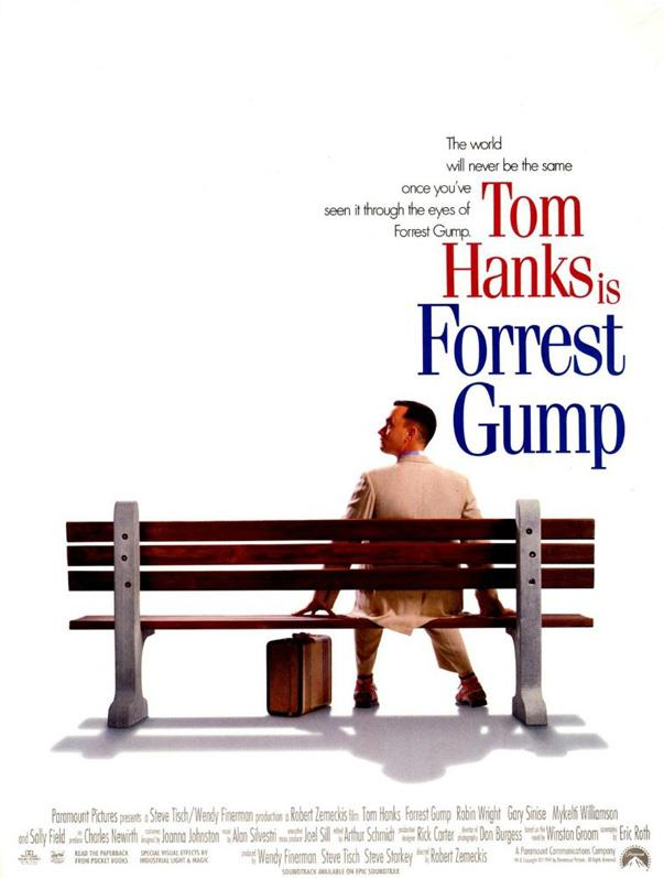<p><strong><em>Forrest Gump</em> (1994)</strong><p><br> Because life is like a box of chocolates.