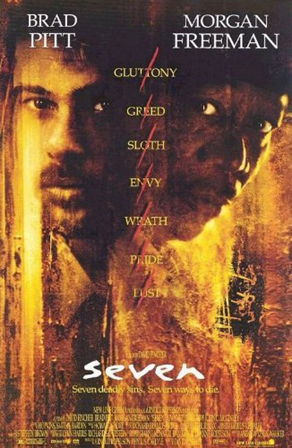 <p><strong><em>Seven</em> (1995)</strong><p><br> Morgan Freeman and Brad Pitt explore the seven deadly sins in this epic film.