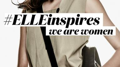 Our Next #ELLEinspires Event, 'We Are Women', Is Here