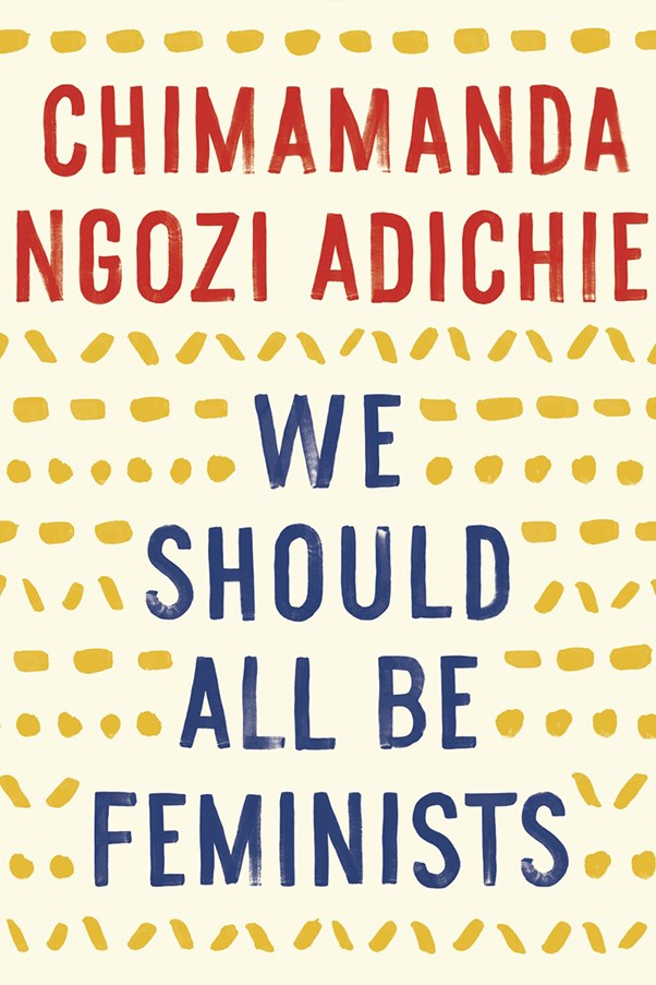 "<a href=""http://www.angusrobertson.com.au/books/we-should-all-be-feminists-chimamanda-ngozi-adichie/p/9780008115272?gclid=Cj0KEQjwvve_BRDmg9Kt9ufO15EBEiQAKoc6qvmrKPeC0AYCvt1GyZiNwdgeFMukV_sqJO_VnU2Ow_EaAlI68P8HAQ"">'We Should All Be Feminists' by Chimamanda Ngozi Adichie, $8.24 (Fourth Estate)</a> <br> This printed version of Adichie's TEDx talk, which Beyoncé sampled in her anthem '***Flawless', is exactly that, flawless. A must-read for any woman weary of the word 'feminist'."