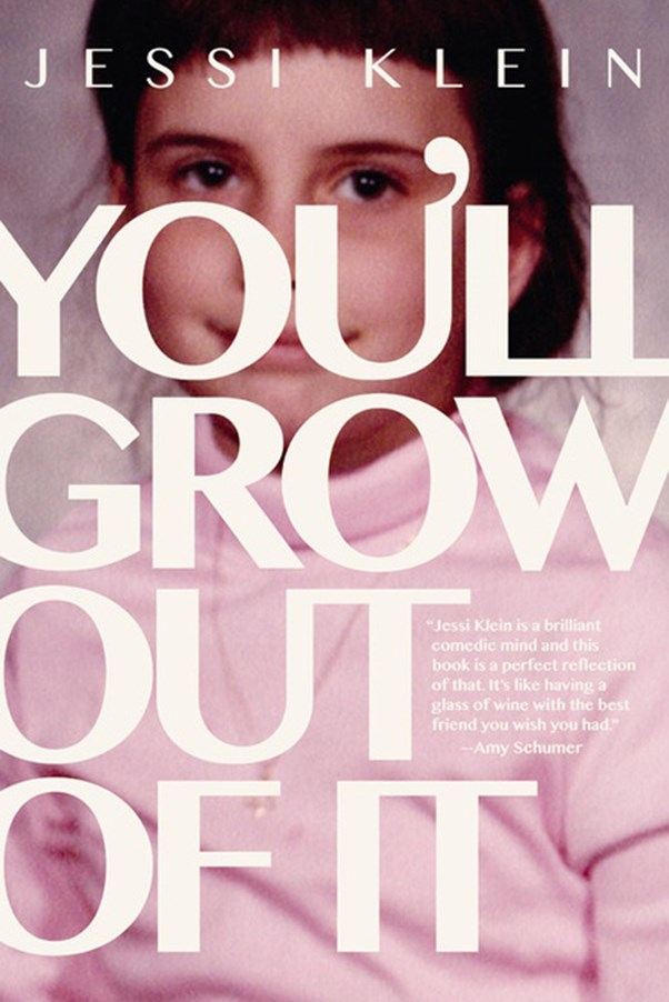 "<a href=""http://www.booktopia.com.au/you-ll-grow-out-of-it-jessi-klein/prod9781863958653.html"">'You'll Grow Out Of It' by Jessi Klein, $23.25 (Grand Central Publishing)</a> <br> Comedian Jessi Klein's tale of growing up a tomboy explores feeling like an outsider on her journey to discover modern femininity."
