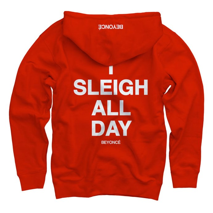"Hoodie, $80, <a href=""http://shop.beyonce.com/products/59232-i-sleigh-red-pullover-sweatshirt"">Beyonce.com</a>"