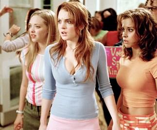 Mean Girls.
