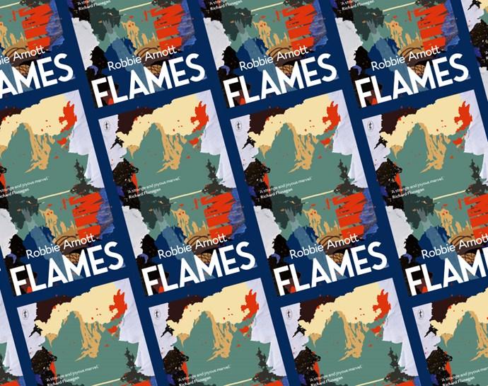 flames book by robbie arnott