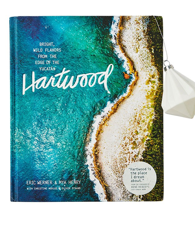 **Hartwood, Eric Werner & Mya Henry** Unquestionably the most FOMO-inducing release this year, Hartwood explores the magic (and the sometimes mucky reality) of this singular open-air restaurant on the Yucatán Peninsula, clinging to the shoreline between the jungle and the sea. Expect to see a lot more mescal, cactus and chilli oil in your cooking in 2016. Must cook: agave pork belly with grilled piña. (Workman, $79.95)