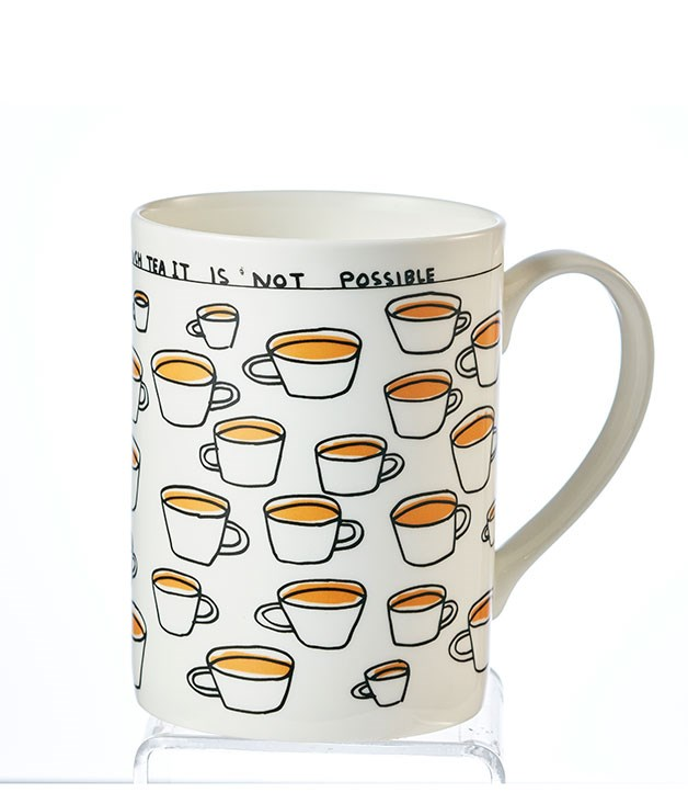 "**You Cannot Drink Too Much Tea Mug X David Shrigley** Testify! Scottish artist David Shrigley reminds us of the most important things in life with this mug: a charming example of his signature wit and quirky illustrations. _$24, [thirddrawerdown.com](http://thirddrawerdown.com/ ""Third Drawer Down"")_"