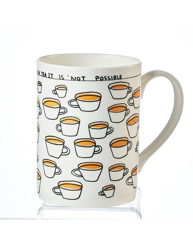 """**You Cannot Drink Too Much Tea Mug X David Shrigley** Testify! Scottish artist David Shrigley reminds us of the most important things in life with this mug: a charming example of his signature wit and quirky illustrations. _$24, [thirddrawerdown.com](http://thirddrawerdown.com/ """"Third Drawer Down"""")_"""