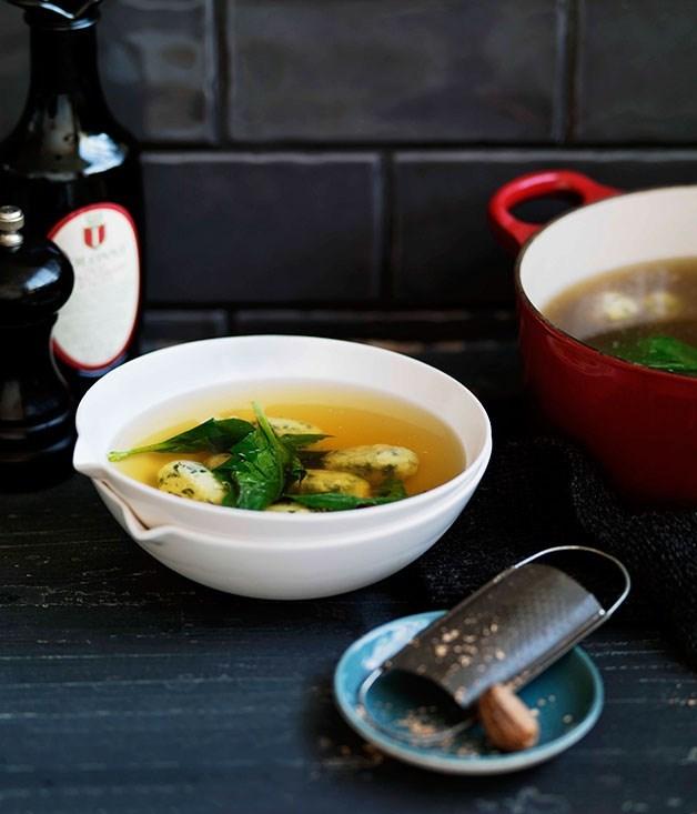 "[Spinach and ricotta dumplings in chicken broth](https://www.gourmettraveller.com.au/recipes/browse-all/spinach-and-ricotta-dumplings-in-chicken-broth-gnocchi-di-ricotta-e-spinaci-in-brodo-11052|target=""_blank"") (gnocchi di ricotta e spinaci in brodo)"