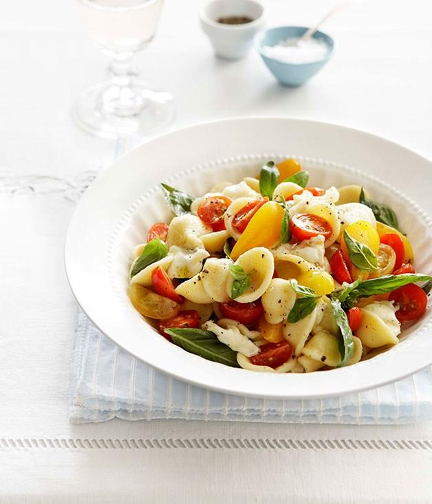 "[**Fresh tomato, mozzarella and basil orecchiette**](https://www.gourmettraveller.com.au/recipes/fast-recipes/fresh-tomato-mozzarella-and-basil-orecchiette-13056|target=""_blank"")"