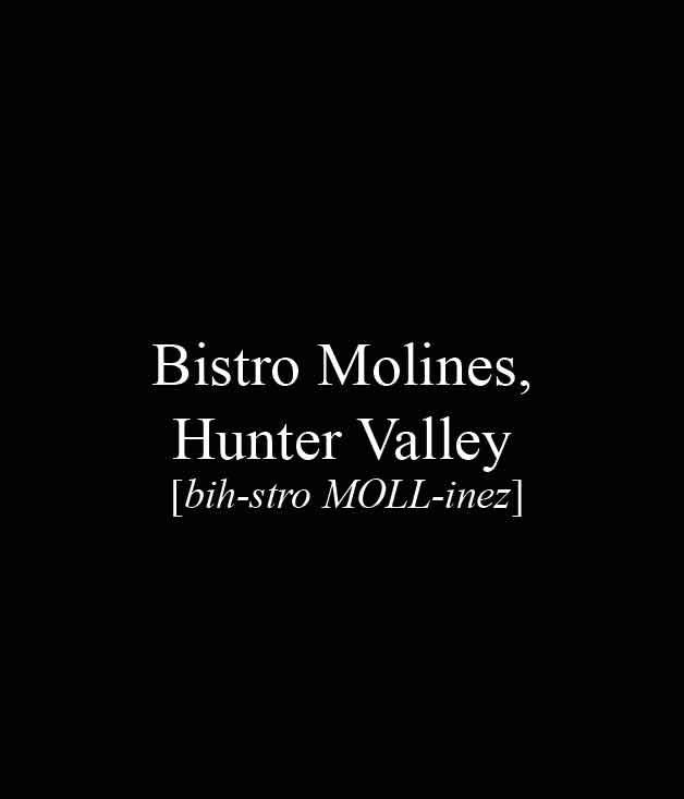 **** Bistro Molines, 749 Mount View Rd, Mount View, (02) 4990 9553, [bistromolines.com.au](http://www.bistromolines.com.au/)  [_Read our review of Bistro Molines here._](http://www.gourmettraveller.com.au/restaurants/restaurant-guide/restaurant-reviews/b/bistro/bistro-molines/)