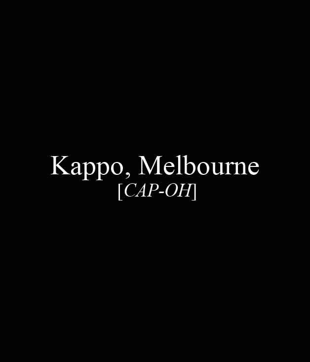 **** Kappo,1 Flinders Ln, Melbourne, (03) 9639 9500, [kappo.com.au](http://kappo.com.au/)  [_Read our review of Kappo here._](http://www.gourmettraveller.com.au/restaurants/restaurant-reviews/2015/1/kappo-melbourne-restaurant-review/)