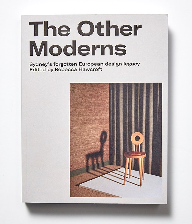 **The Other Moderns book** This volume charts the work and influence of a group of unacknowledged émigrés working in Sydney design circles from 1930 to 1960, with rare photography, illustrations and essays. Co-produced with Mid-century modern fan, Hotel Hotel in Canberra, it's the type of gift design nerds will love._[newsouthbooks.com](http://newsouthbooks.com/),$49.99._