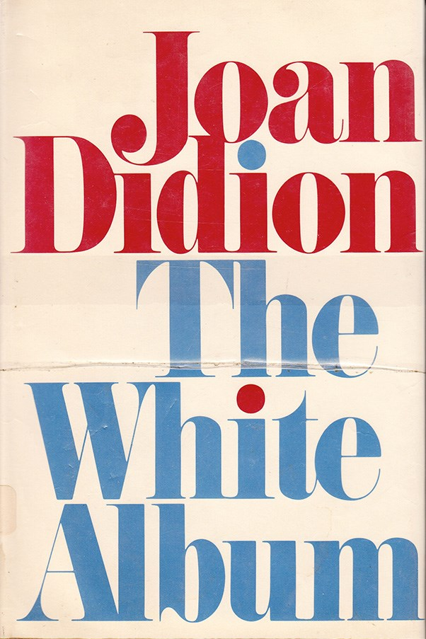 <strong>The White Album by Joan Didion</strong><br><br> A favourite of the fashion crowd and the literary crowd alike, picking a single Joan Didion novel was difficult. <em>The White Album</em>, a collection of essays Didion wrote for various magazines, is a brilliant encapsulation of California during the '70s.